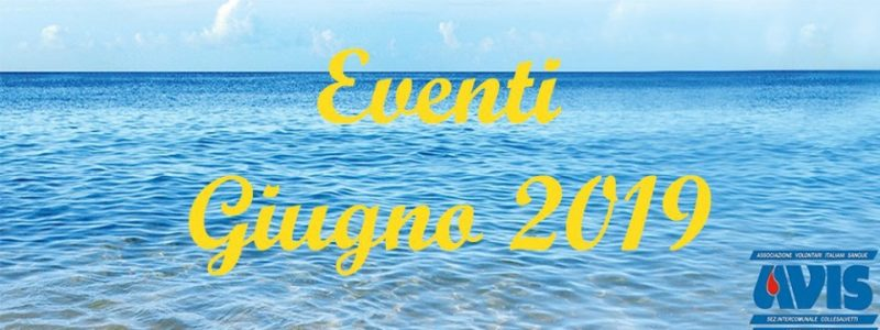 Eventi Giugno 2019